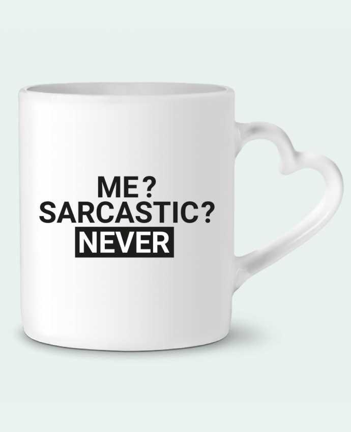 Mug Heart Me sarcastic ? Never by tunetoo