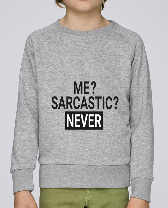 Sweatshirt Kids round neck Stanley Mini Scouts Me sarcastic ? Never by tunetoo