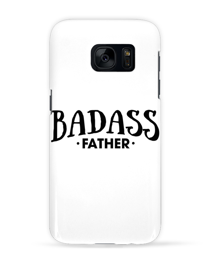 Case 3D Samsung Galaxy S7 Badass Father by tunetoo
