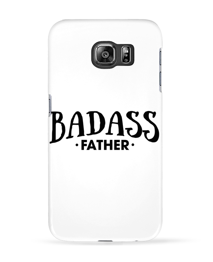 Case 3D Samsung Galaxy S6 Badass Father - tunetoo