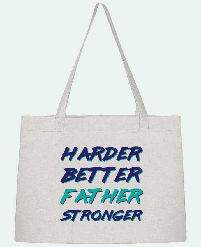 Shopping tote bag Stanley Stella Harder Better Father Stronger by tunetoo