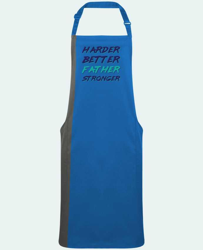 Two-tone long Apron Harder Better Father Stronger by  tunetoo