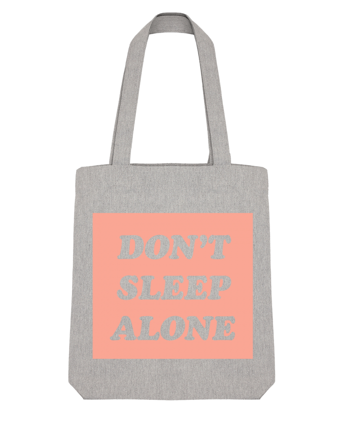 Tote Bag Stanley Stella Don't sleep alone by tunetoo