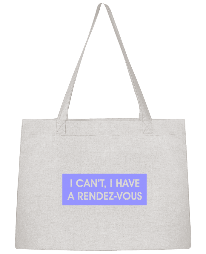 Shopping tote bag Stanley Stella I can't, I have a rendez-vous by tunetoo