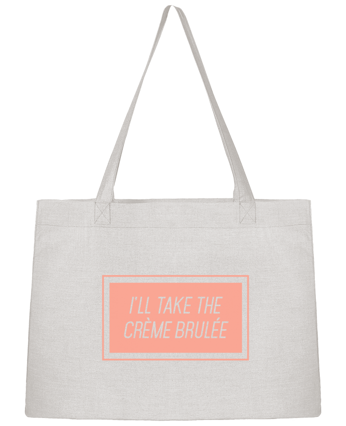 Shopping tote bag Stanley Stella I'll take the crème brulée by tunetoo