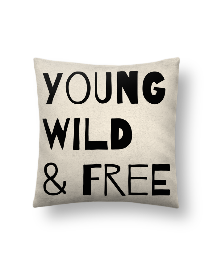 Cushion suede touch 45 x 45 cm YOUNG, WILD, FREE by tunetoo