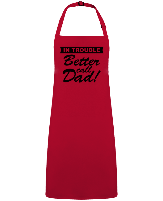 Apron no Pocket Better call dad by  Freeyourshirt.com