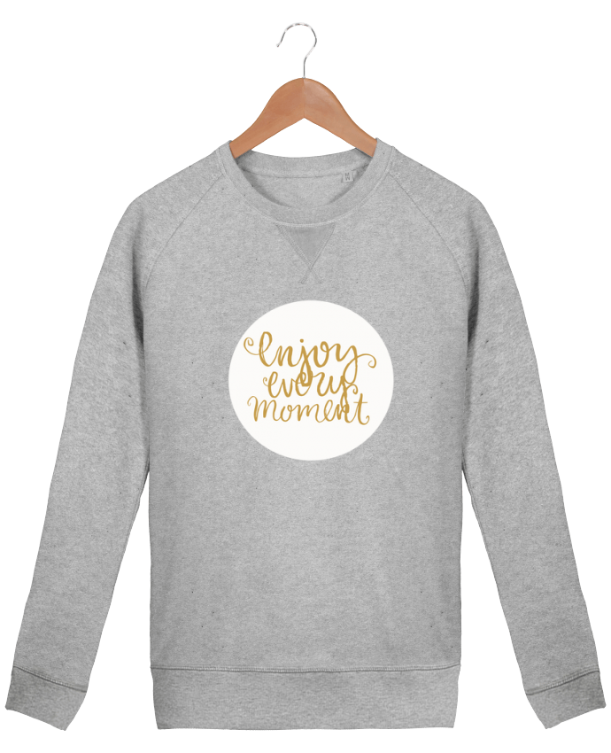 sweatshirt Men crew neck Stanley Strolls Enjoy every moment by Les Caprices de Filles