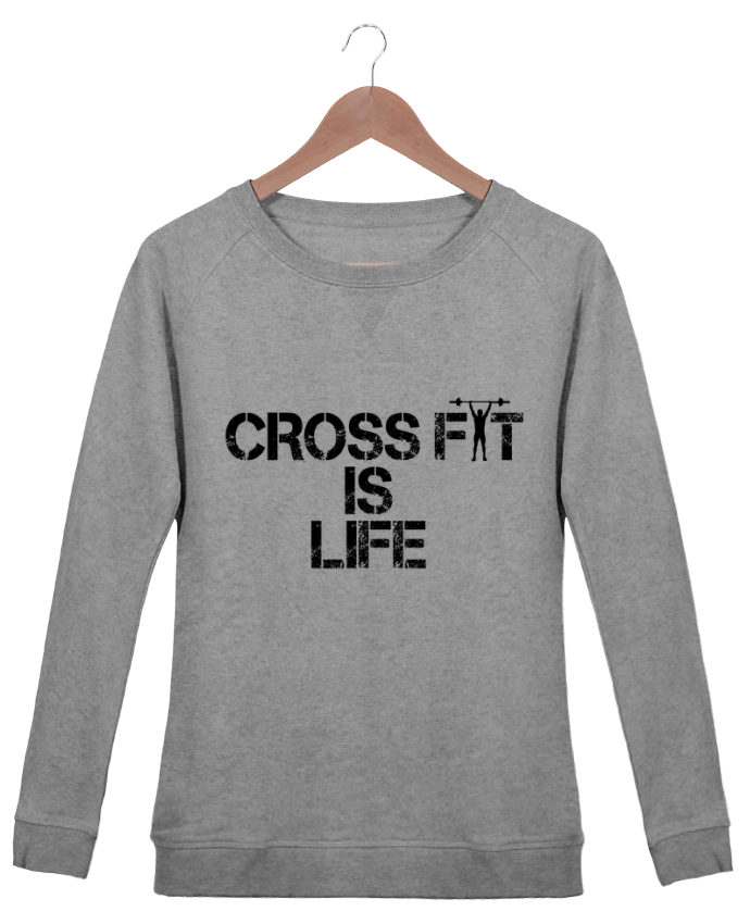 Sweatshirt Women crew neck Stella Trips Crossfit is life by tunetoo