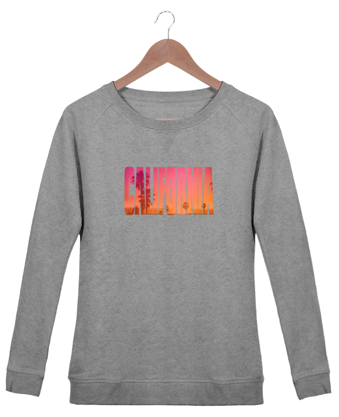 Sweatshirt Women crew neck Stella Trips California by justsayin