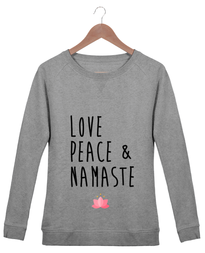 Sweatshirt Women crew neck Stella Trips Love, Peace & Namaste by tunetoo