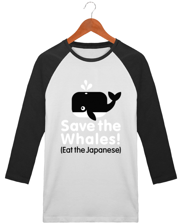 T-shirt Baseball crew-neck unisex stanley stella SAVE THE WHALES EAT THE JAPANESE by LaundryFactory
