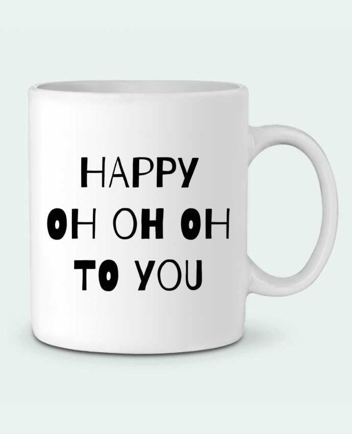 Ceramic Mug Happy OH OH OH to you by tunetoo