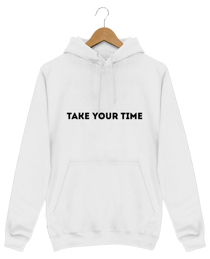 Hoodie Men Take your time by tunetoo