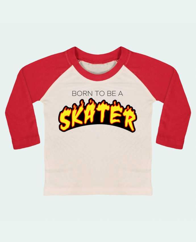 T-shirt baby Baseball long sleeve Born to be a skater by tunetoo
