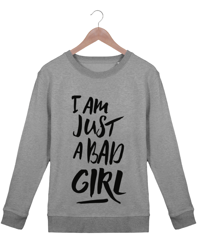 Sweatshirt Women crew neck Stella Hides I am just a bad girl by tunetoo