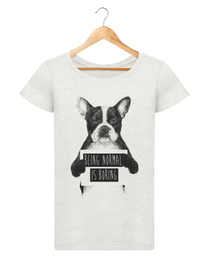 T-shirt Women Stella Loves Being normal is boring by Balàzs Solti