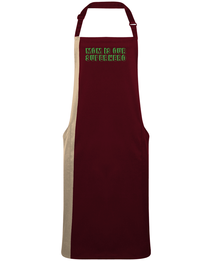 Two-tone long Apron Mom is our superhero by  tunetoo