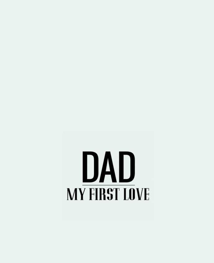 Tote Bag cotton Dad my first love by tunetoo