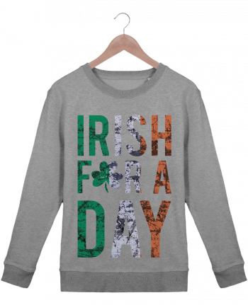 Sweatshirt Women crew neck Stella Hides Irish for a day by tunetoo