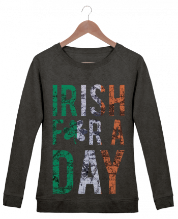 Sweatshirt Women crew neck Stella Trips Irish for a day by tunetoo