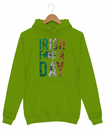 Hoodie Men Irish for a day by tunetoo