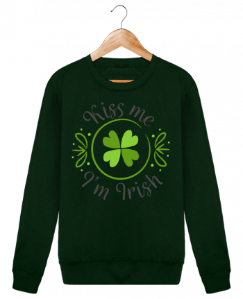 Sweatshirt crew neck Unisex Kiss me I'm Irish by tunetoo