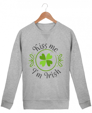 Sweatshirt Men crew neck Stanley Strolls Kiss me I'm Irish by tunetoo
