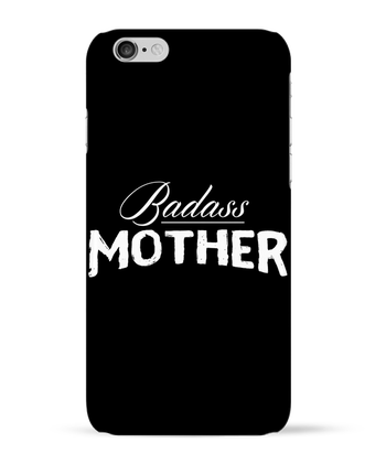 Case 3D iPhone 6 Badass Mother by tunetoo