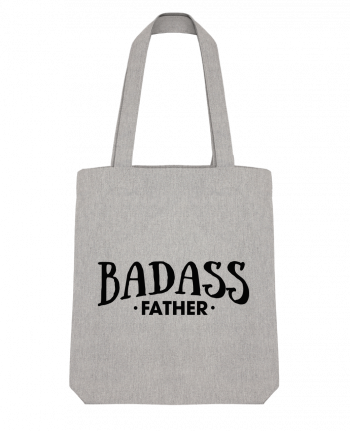 Tote Bag Stanley Stella Badass Father by tunetoo