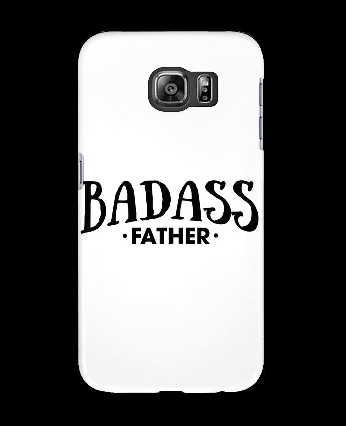 Case 3D Samsung Galaxy S6 Badass Father - tunetoo