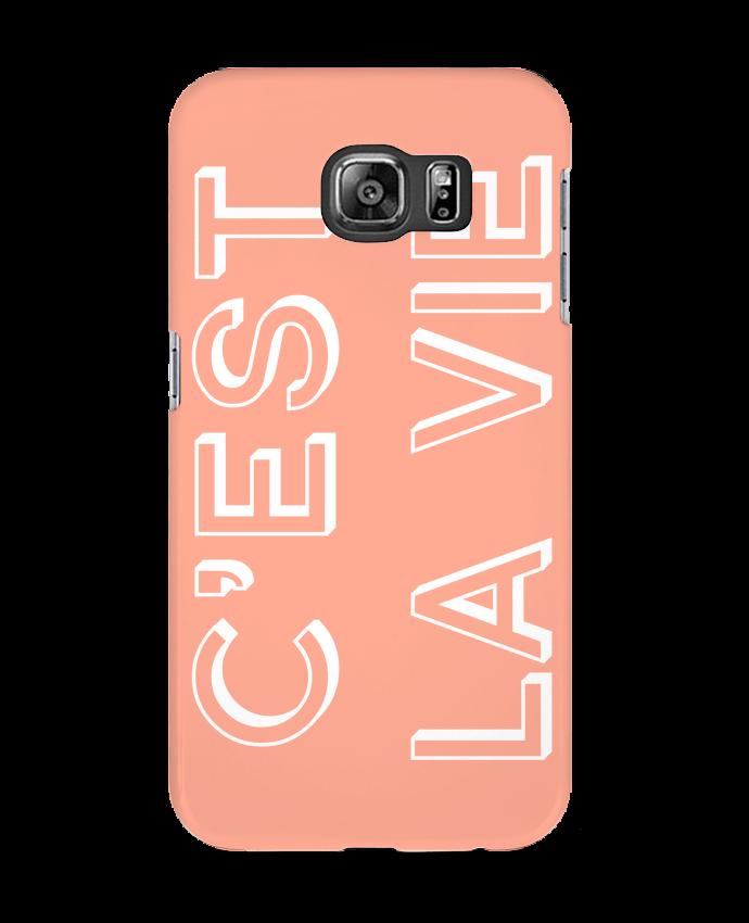 Case 3D Samsung Galaxy S6 C'est la vie - tunetoo