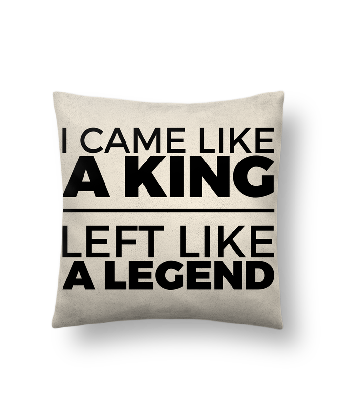 Cushion suede touch 45 x 45 cm I came like a king II by tunetoo