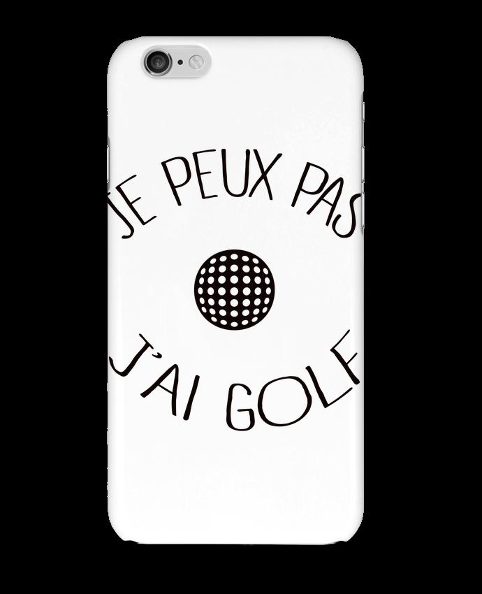 Case 3D iPhone 6 Je peux pas j'ai golf by Freeyourshirt.com