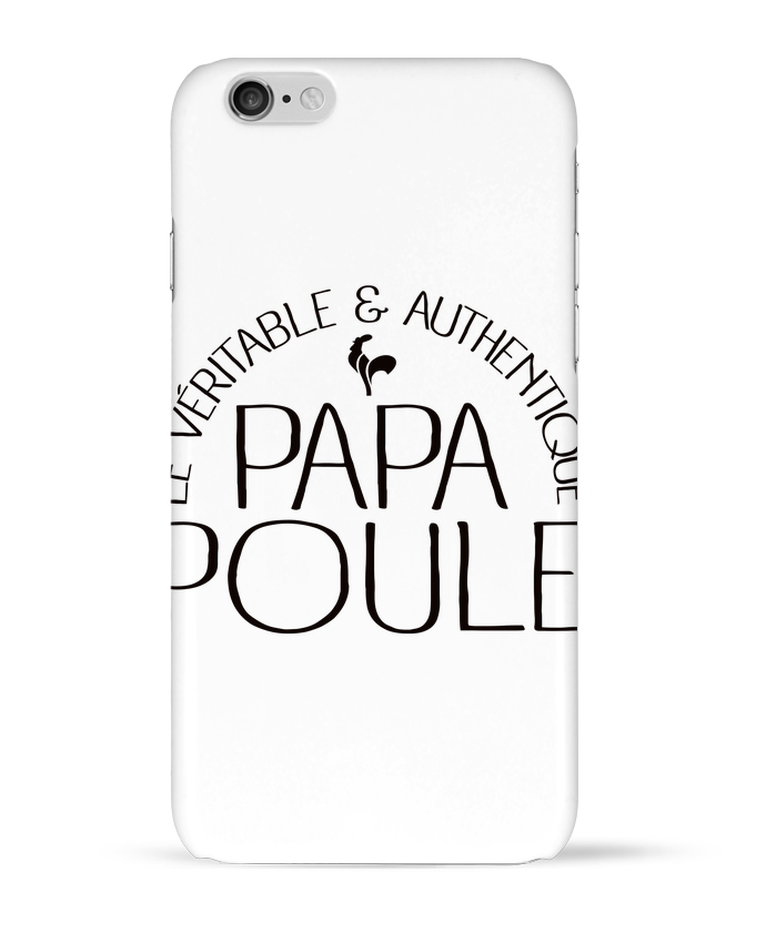 Case 3D iPhone 6 Papa Poule by Freeyourshirt.com