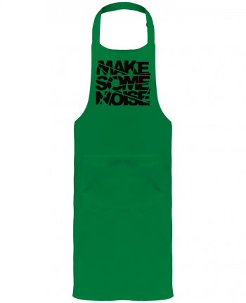 Garden or Sommelier Apron with Pocket Make Some Noise by Freeyourshirt.com