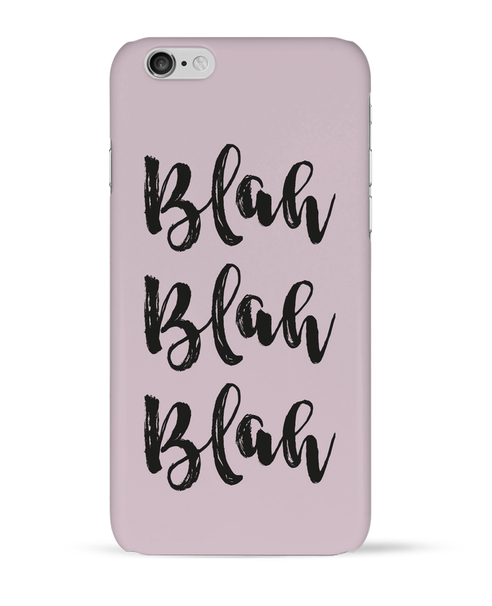 Case 3D iPhone 6 Blah Blah Blah ! by tunetoo