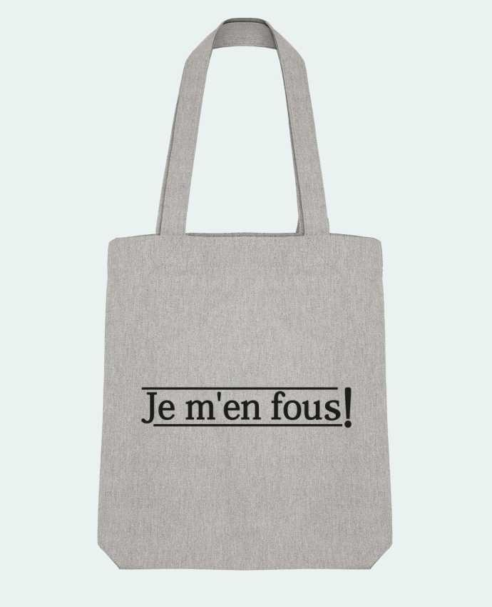 Tote Bag Stanley Stella Je m'en fous ! by tunetoo