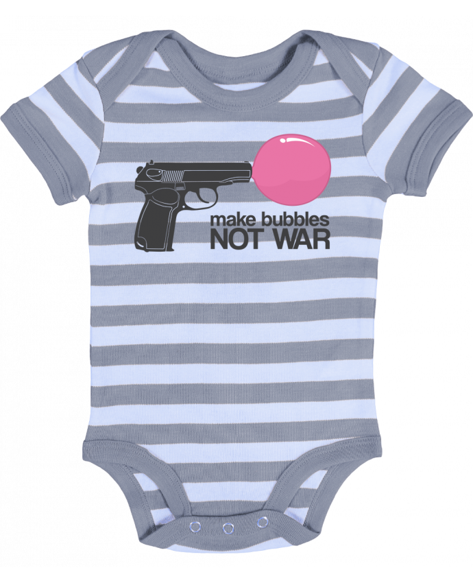 Baby Body striped Make bubbles NOT WAR - justsayin