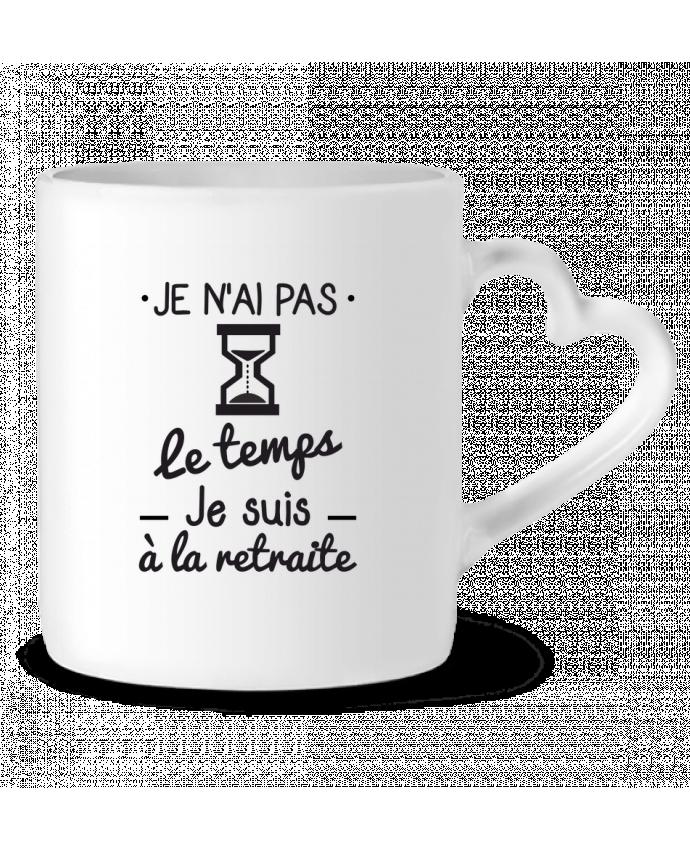Mug Heart Pas le temps, je suis à la retraite, tee shirt retraité by Benichan