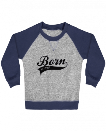 Sweatshirt Baby crew-neck sleeves contrast raglan Born in 2017 by justsayin