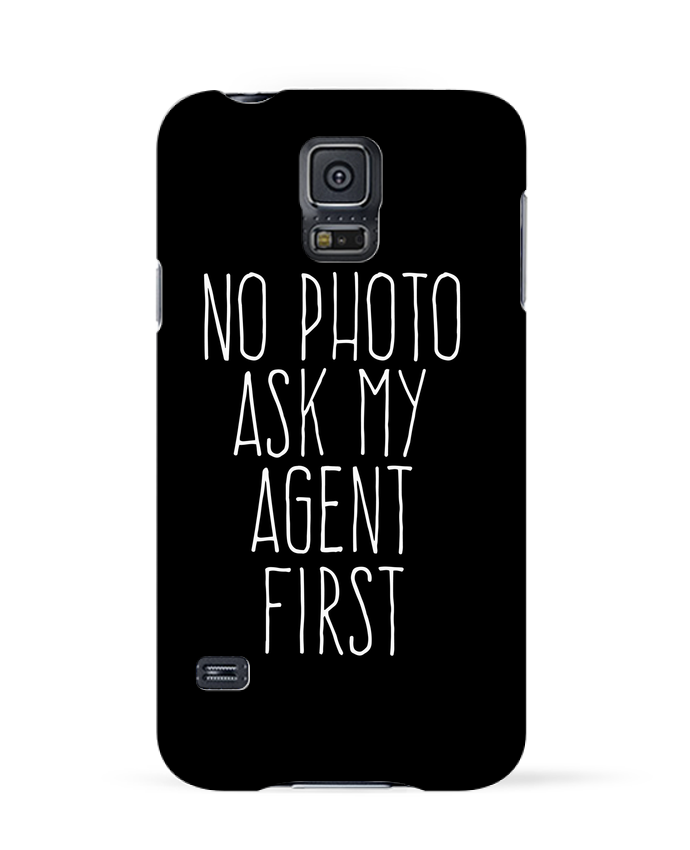 Case 3D Samsung Galaxy S5 No photo ask my agent by justsayin