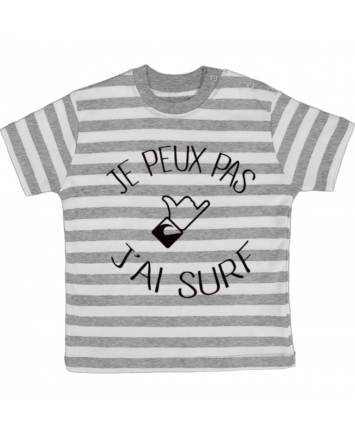 T-shirt baby with stripes Je peux pas j'ai surf by Freeyourshirt.com
