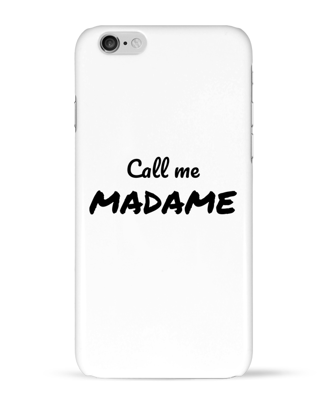 Case 3D iPhone 6 Call me MADAME by Madame Loé