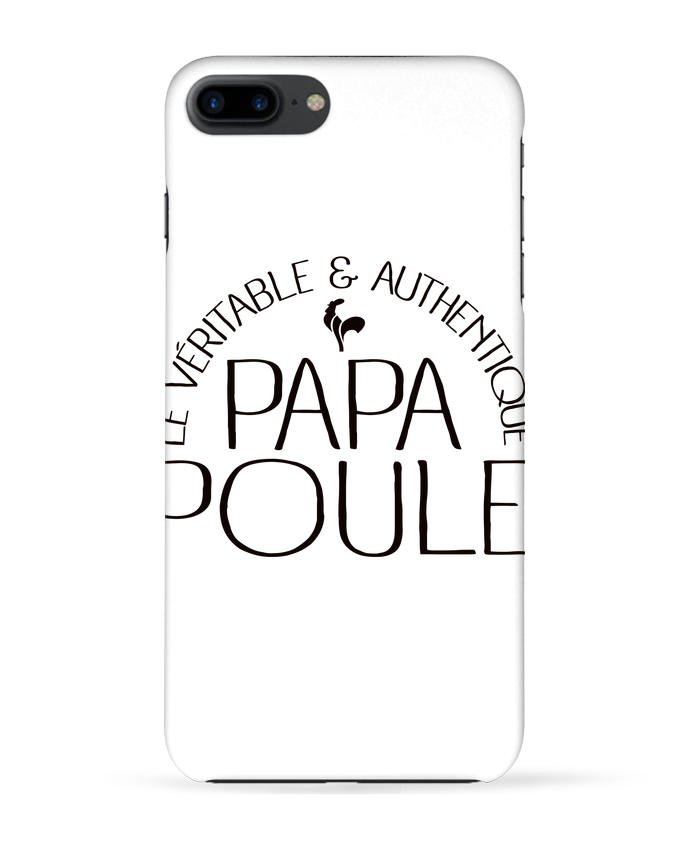 Case 3D iPhone 7+ Papa Poule by Freeyourshirt.com
