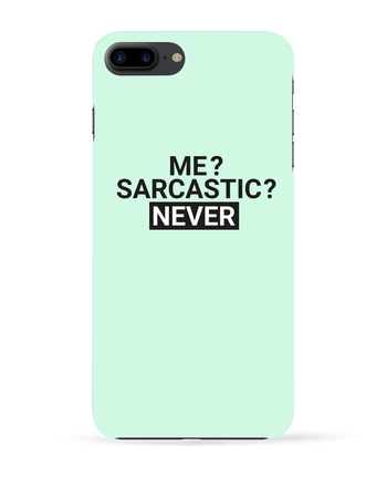 Case 3D iPhone 7+ Me sarcastic ? Never by tunetoo