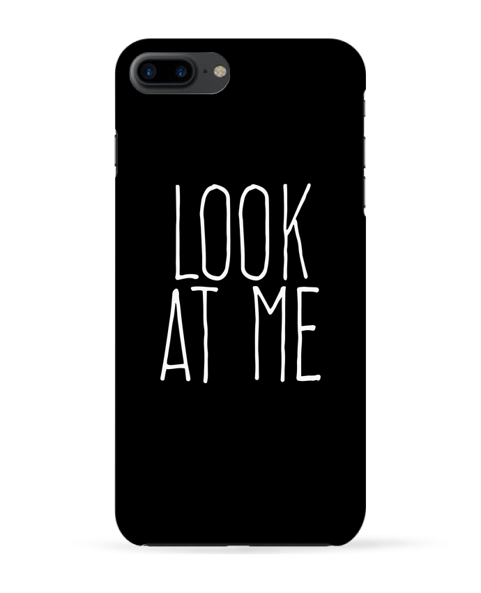 Case 3D iPhone 7+ Look at me by justsayin