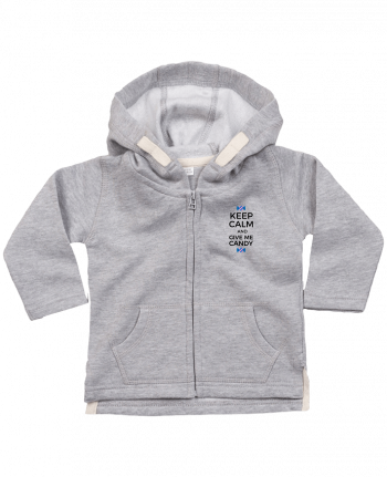 Hoddie with zip for baby Keep Calm and give me candy by tunetoo