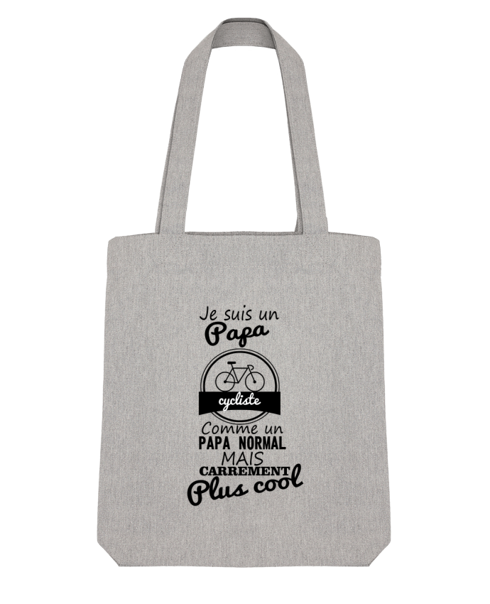 Tote Bag Stanley Stella Je suis un papa cycliste comme un papa normal mais carrément plus cool by B