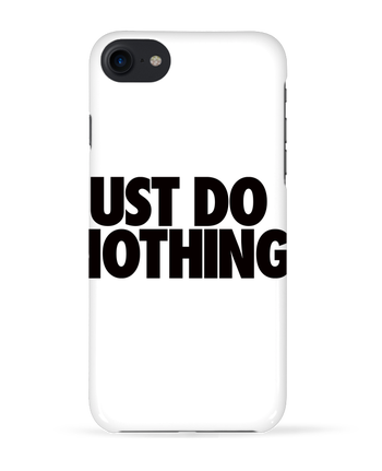Case 3D iPhone 7 Just Do Nothing de Freeyourshirt.com